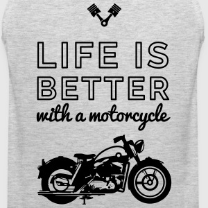 Life is better whith a motocycle T-Shirts - Men's Premium Tank