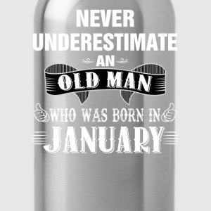 Never Underestimate An Old Man Who Was Born In Ja T-Shirts - Water Bottle