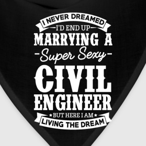 Civil Engineer's Wife Never Dreamed T-Shirts - Bandana