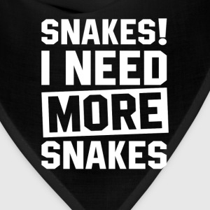 Need More Snakes T-Shirts - Bandana