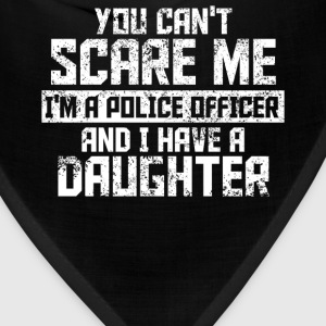 You can't scare me funny Police Office t-shirt quo - Bandana