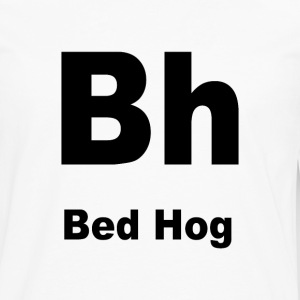 Bed Hog - Men's Premium Long Sleeve T-Shirt