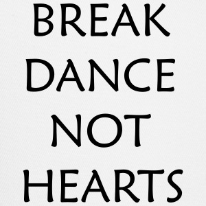 Break Dance Not Hearts T-Shirts - Trucker Cap