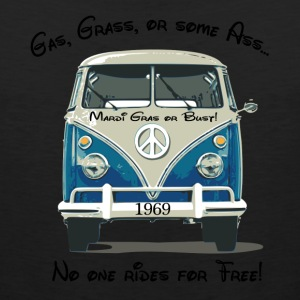 Gas, Grass, or some Ass...no one rides for free! T-Shirts - Men's Premium Tank