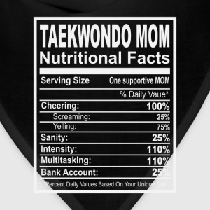 Taekwondo Mom Nutritional Facts T-Shirts - Bandana