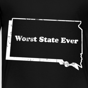 SOUTH DAKOTA - WORST STATE EVER Kids' Shirts - Toddler Premium T-Shirt