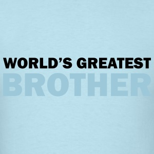 World's greatest brother - Men's T-Shirt