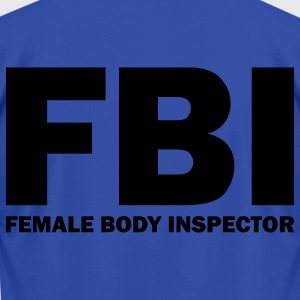 FBI Female Body Inspector - Men's T-Shirt by American Apparel