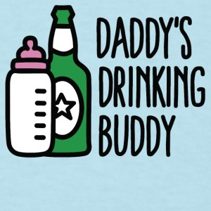 Daddy's drinking buddy Baby Bodysuits - Men's T-Shirt