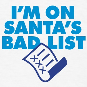 Im On Santas Bad List 1 (2c)++ Hoodies - Men's T-Shirt