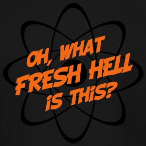 Oh, What Fresh Hell Is This - Men's Tall T-Shirt