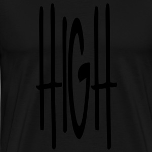 HIGH Hoodies - Men's Premium T-Shirt