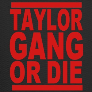 TAYLOR GANG OR DIE Hoodies - Trucker Cap