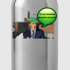 Mitt Romney i'm not concerned about the very poor  - Water Bottle