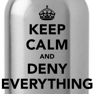 Keep Calm And Deny Everything T-Shirts - Water Bottle