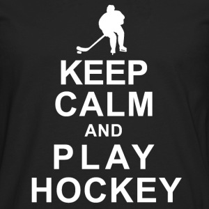 KEEP CALM and PLAY HOCKEY - Men's Premium Long Sleeve T-Shirt