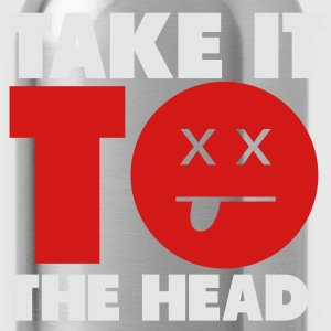 Take It To The Head Shirt - Water Bottle