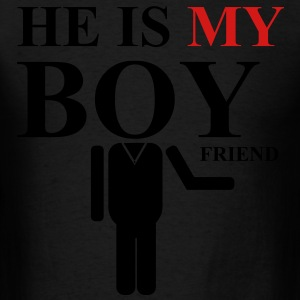 he is my boyfriend - Men's T-Shirt