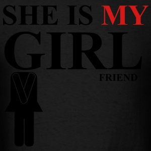 She is my girlfriend - Men's T-Shirt