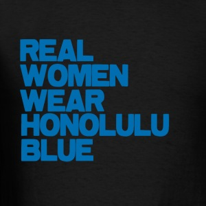 Real Women... Hoodies - Men's T-Shirt