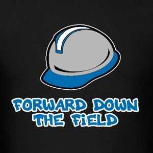 Forward Down the Field Hoodies - Men's T-Shirt