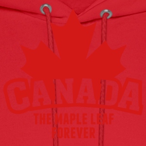 CANADA, THE MAPLE LEAF FOREVER Tanks - Men's Hoodie
