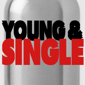 YOUNG & SINGLE - Water Bottle