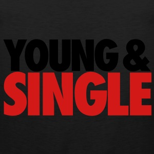YOUNG & SINGLE - Men's Premium Tank