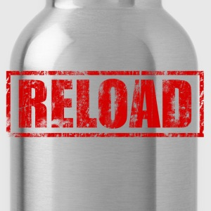 Reload Women's T-Shirts - Water Bottle