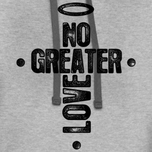 No Greater Love T-Shirts - Contrast Hoodie