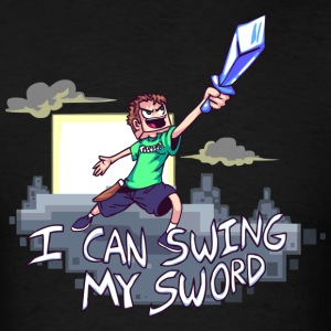 I Can Swing My Sword Hoodies - Men's T-Shirt