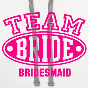 TEAM BRIDE - BRIDESMAID T-Shirt - Contrast Hoodie