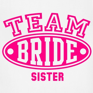 TEAM BRIDE - SISTER T-Shirt - Adjustable Apron