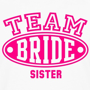 TEAM BRIDE - SISTER T-Shirt - Men's Premium Long Sleeve T-Shirt