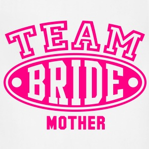 TEAM BRIDE - MOTHER T-Shirt - Adjustable Apron