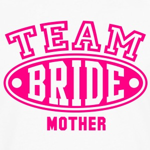 TEAM BRIDE - MOTHER T-Shirt - Men's Premium Long Sleeve T-Shirt