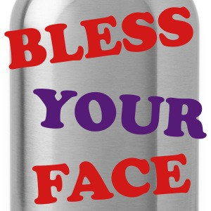 Bless Your Face T-Shirts - Water Bottle