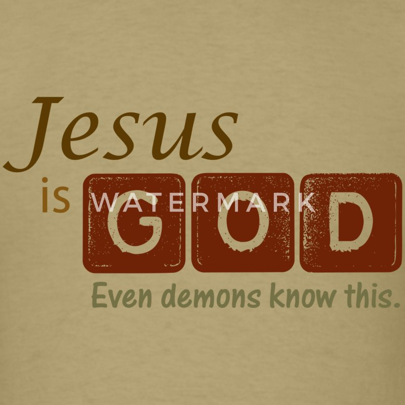 Jesus is God T-Shirts - Men's T-Shirt