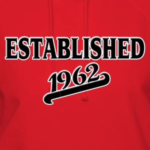 Established 1962 T-Shirts - Women's Hoodie