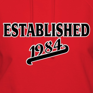 Established 1984 T-Shirts - Women's Hoodie