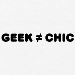 Geek Not Chic Caps - Men's T-Shirt