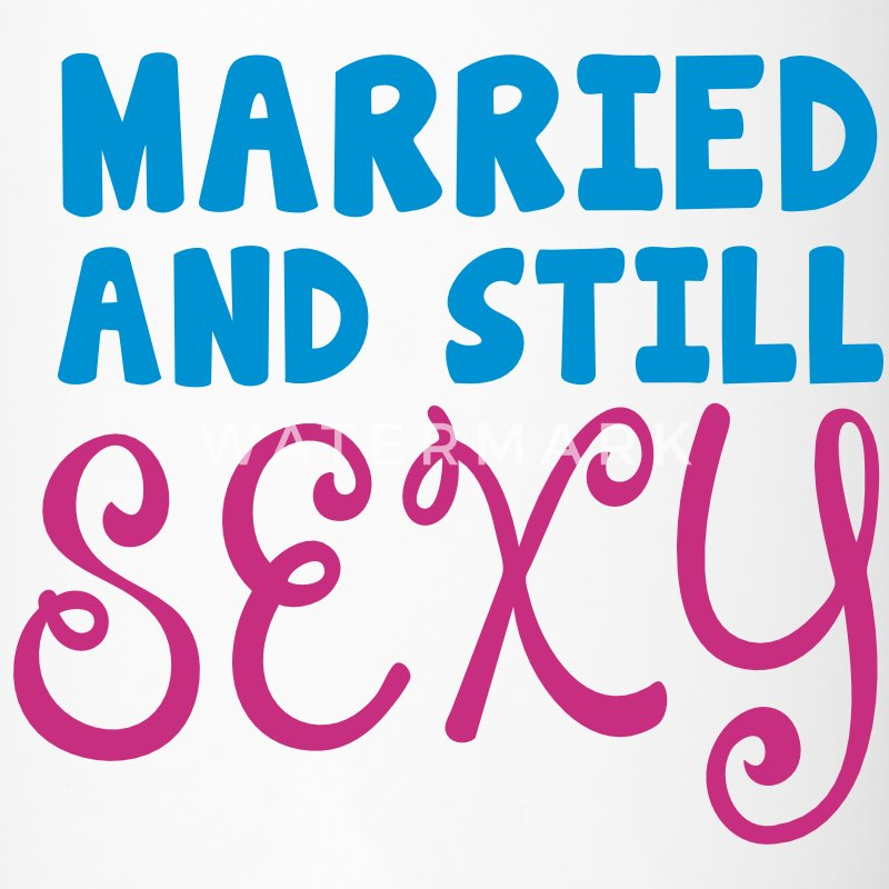 married and still sexy husband wife humour Accessories - Travel Mug