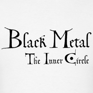 pagan,  anti christian  Black Metal   the inner circle - Men's T-Shirt