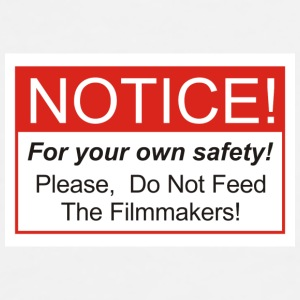 Do Not Feed The Filmmakers! - Men's Premium T-Shirt