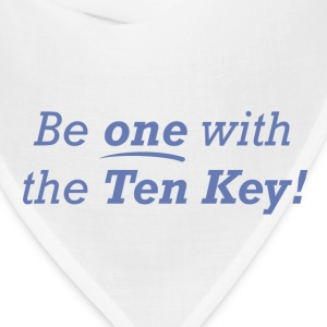 Be one with the Ten Key! - Bandana