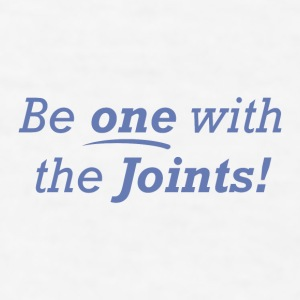 Be one with the Joints! - Men's T-Shirt