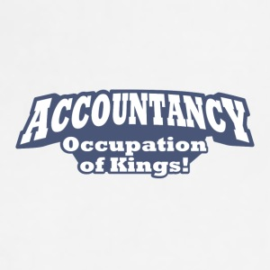 Accountancy – Occupation of Kings!  - Adjustable Apron