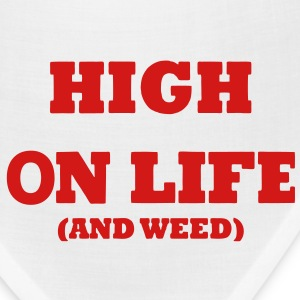 HIGH ON LIFE (AND WEED) T-Shirts - Bandana