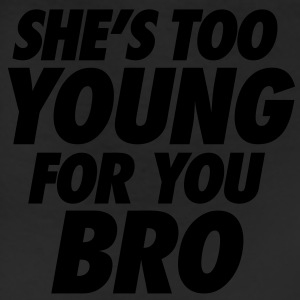 She's Too Young For You Bro - stayflyclothing.com - Leggings