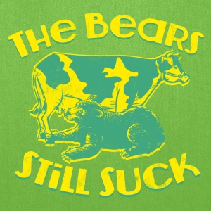 THE BEARS STILL SUCK T-Shirts - Tote Bag